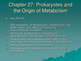 Chapter 27- Prokaryotes and the Origin of Metabolism