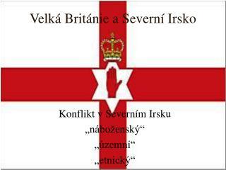 Velká Británie a Severní Irsko