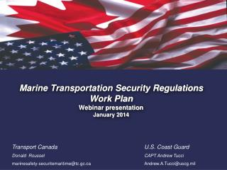 Marine Transportation Security Regulations Work Plan  Webinar presentation  January 2014