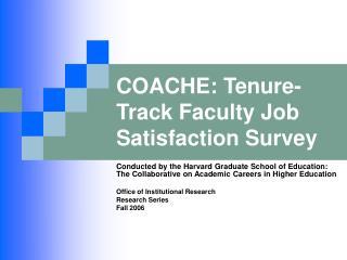 COACHE: Tenure-Track Faculty Job Satisfaction Survey