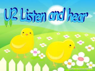 U2 Listen and hear