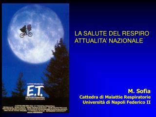 M. Sofia  Cattedra di Malattie Respiratorie Universit� di Napoli Federico II