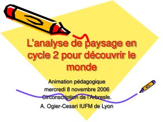 L'analyse de paysage en cycle 2 pour découvrir le monde