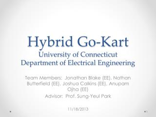 Hybrid Go-Kart University of Connecticut Department of Electrical Engineering