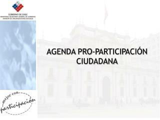 AGENDA PRO-PARTICIPACIÓN CIUDADANA
