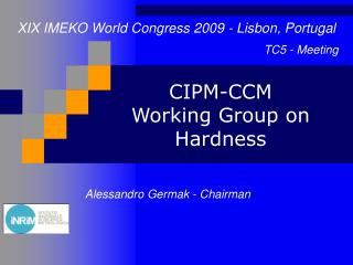 CIPM-CCM Working Group on Hardness