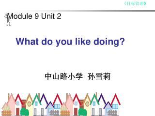 Module 9 Unit 2
