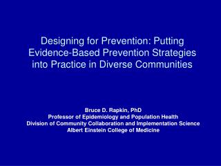 Bruce D. Rapkin, PhD Professor of Epidemiology and Population Health