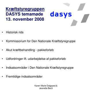 Kræftstyregruppen DASYS temamøde 13. november 2008