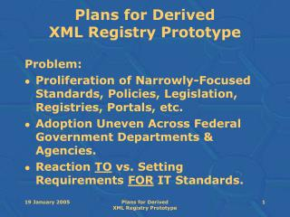 Plans for Derived  XML Registry Prototype
