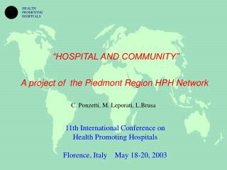 """HOSPITAL AND COMMUNITY"" A project of  the Piedmont Region HPH Network"