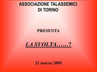 ASSOCIAZIONE TALASSEMICI DI TORINO