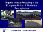 Organic Waste Recycling in the European Union: A Model for Pennsylvania