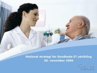 National strategi for Sundheds-IT udvikling  30. november 2006
