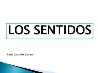 LOS SENTIDOS