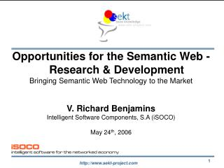 Opportunities for the Semantic Web - Research & Development