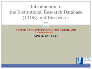 Introduction to  the Institutional Research Database (IRDB) and Discoverer