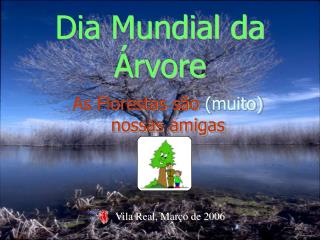 Dia Mundial da Árvore