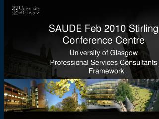SAUDE Feb 2010 Stirling Conference Centre