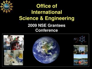 Office of  International  Science & Engineering