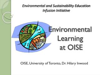 Environmental  Learning  at OISE