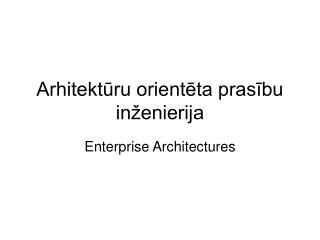 Arhitektūru orientēta prasību inženierija