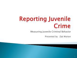 Reporting Juvenile Crime