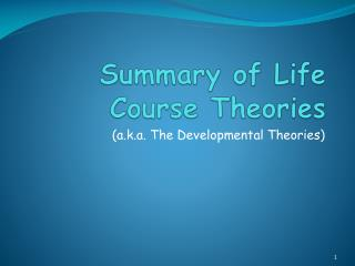 Summary of Life Course Theories