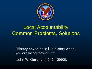 Local Accountability Common Problems, Solutions