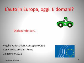 L'auto in Europa, oggi. E domani?