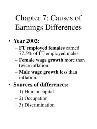 Chapter 7: Causes of Earnings Differences