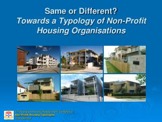 Same or Different  Towards a Typology of Non-Profit Housing Organisations