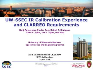 UW-SSEC IR Calibration Experience and CLARREO Requirements