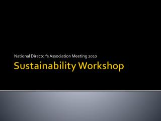 Sustainability Workshop
