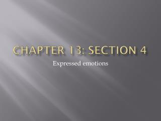 Chapter 13: Section 4