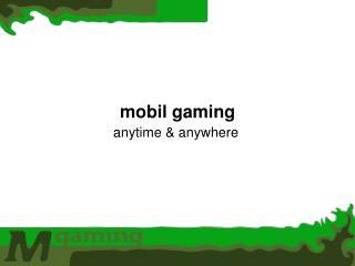 mobil gaming