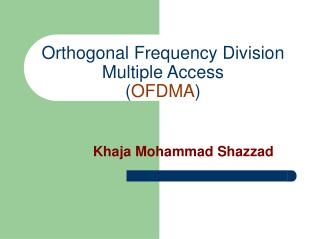 Orthogonal Frequency Division Multiple Access OFDMA