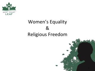 Women�s Equality  &  Religious Freedom