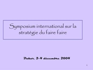 Symposium international sur la stratégie du faire faire