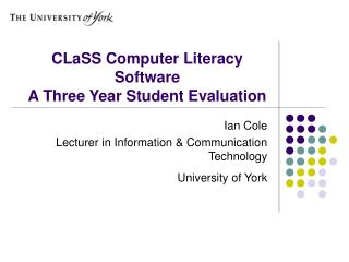 CLaSS Computer Literacy Software A Three Year Student Evaluation