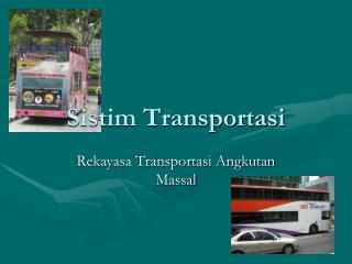 Sistim Transportasi