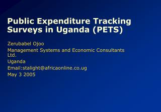Public Expenditure Tracking Surveys in Uganda (PETS)