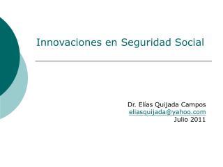 Innovaciones en Seguridad Social