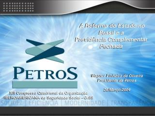 A Reforma do Estado no Brasil e a  Previdência Complementar Fechada