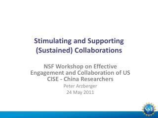 Stimulating and Supporting  (Sustained) Collaborations