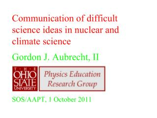 The question is about how to communicate scientific knowledge about climate change.