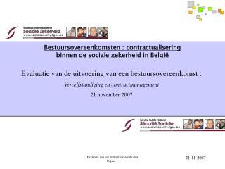 Bestuursovereenkomsten : contractualisering  binnen de sociale zekerheid in België