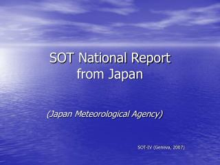 SOT National Report  from Japan