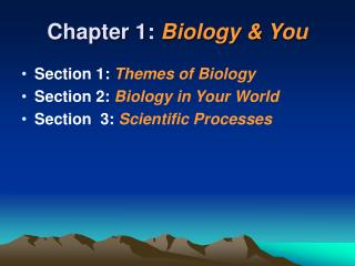 Chapter 1: Biology  You
