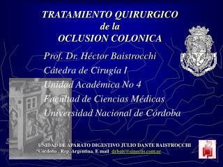 TRATAMIENTO QUIRURGICO  de la  OCLUSION COLONICA